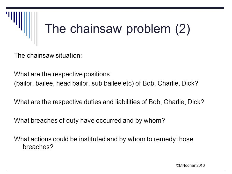 The chainsaw problem (2)