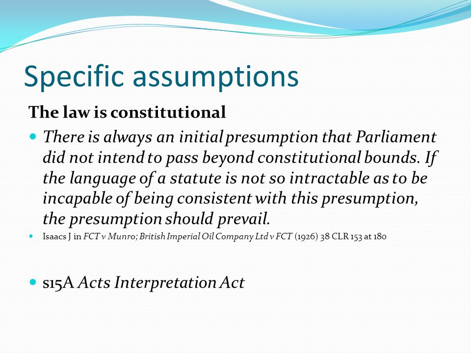 Specific assumptions The law is constitutional