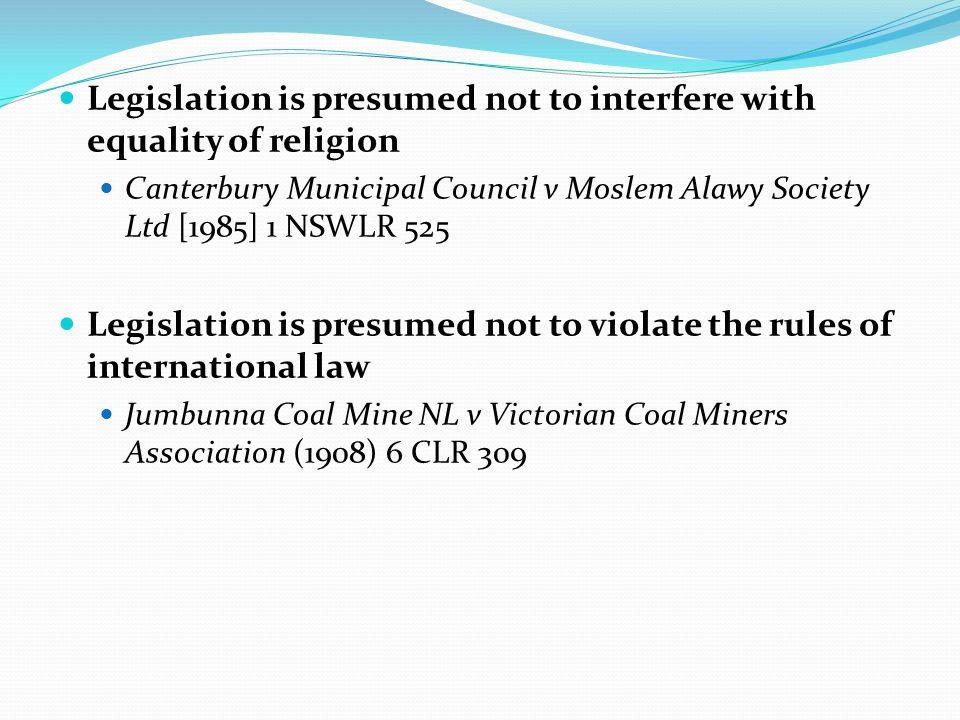 Legislation is presumed not to interfere with equality of religion
