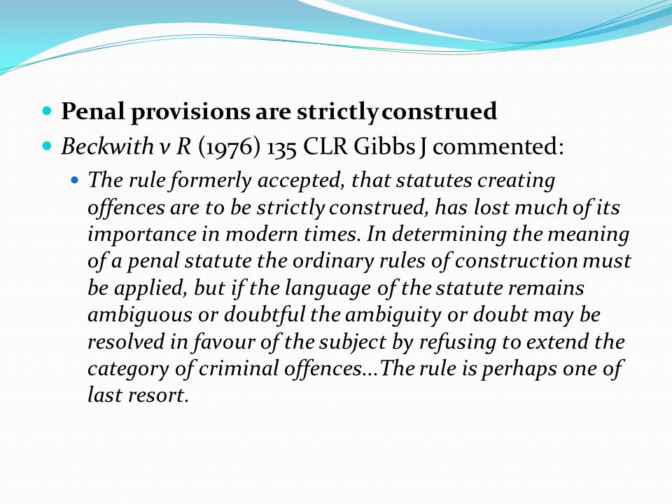 Penal provisions are strictly construed