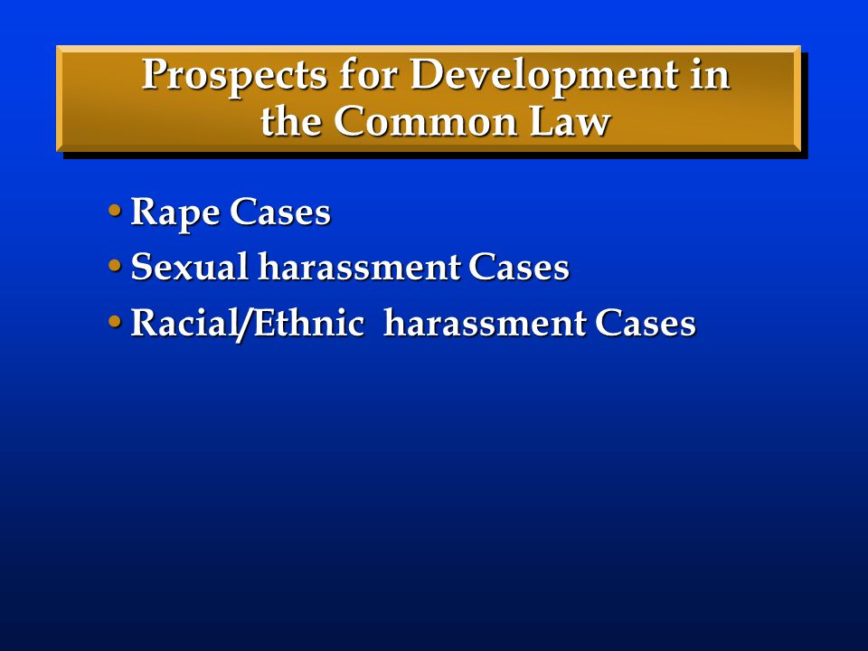 Prospects for Development in the Common Law
