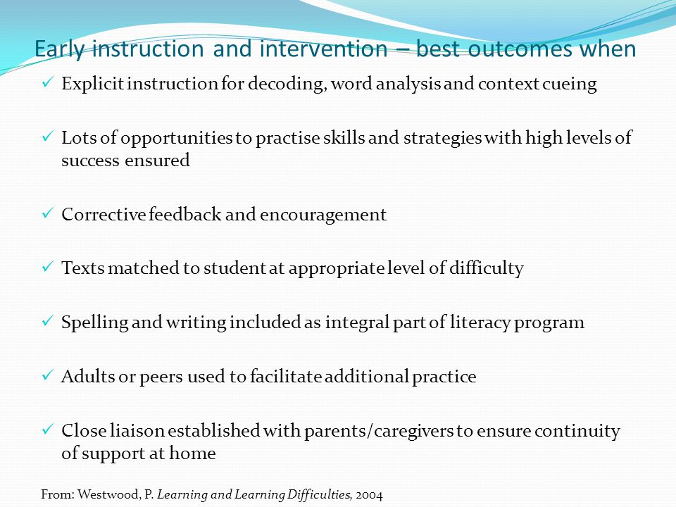 Early instruction and intervention – best outcomes when