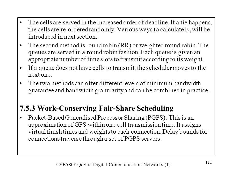 7.5.3 Work-Conserving Fair-Share Scheduling