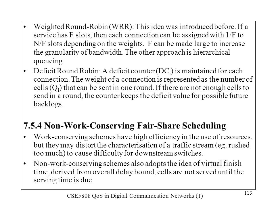 7.5.4 Non-Work-Conserving Fair-Share Scheduling