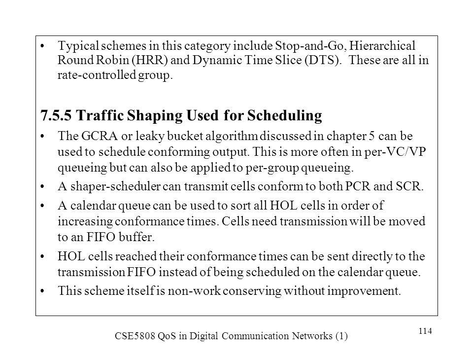7.5.5 Traffic Shaping Used for Scheduling