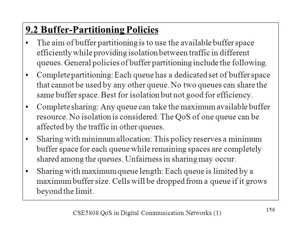 9.2 Buffer-Partitioning Policies