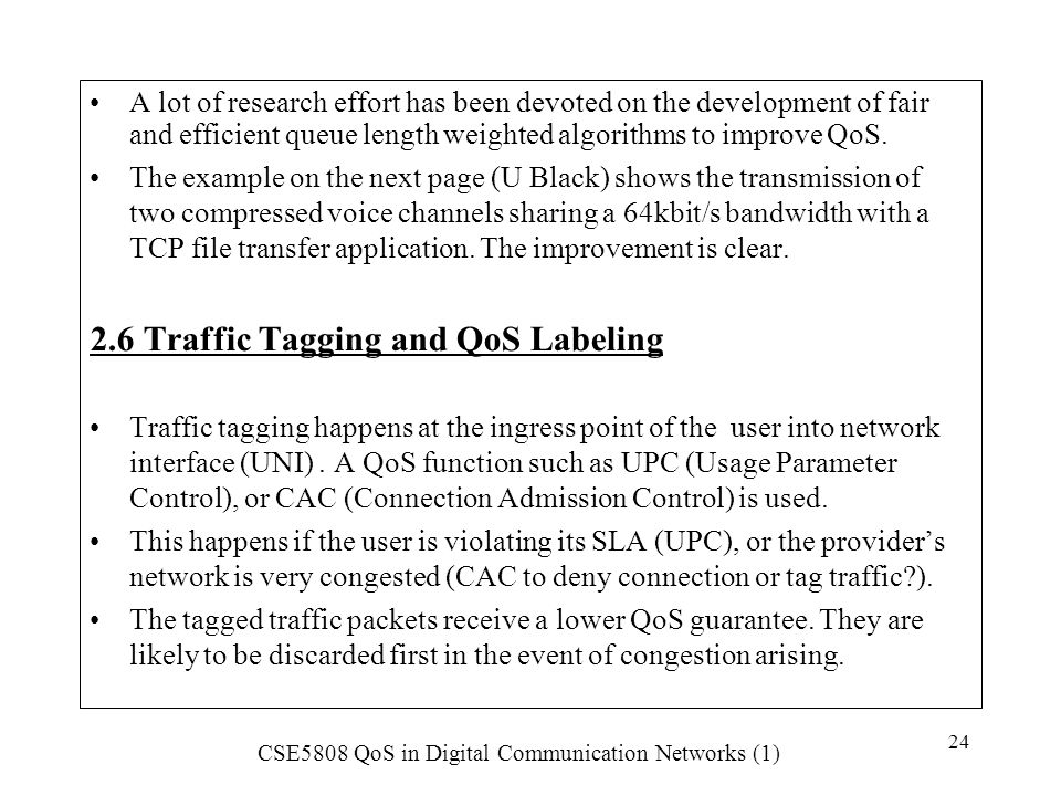 2.6 Traffic Tagging and QoS Labeling