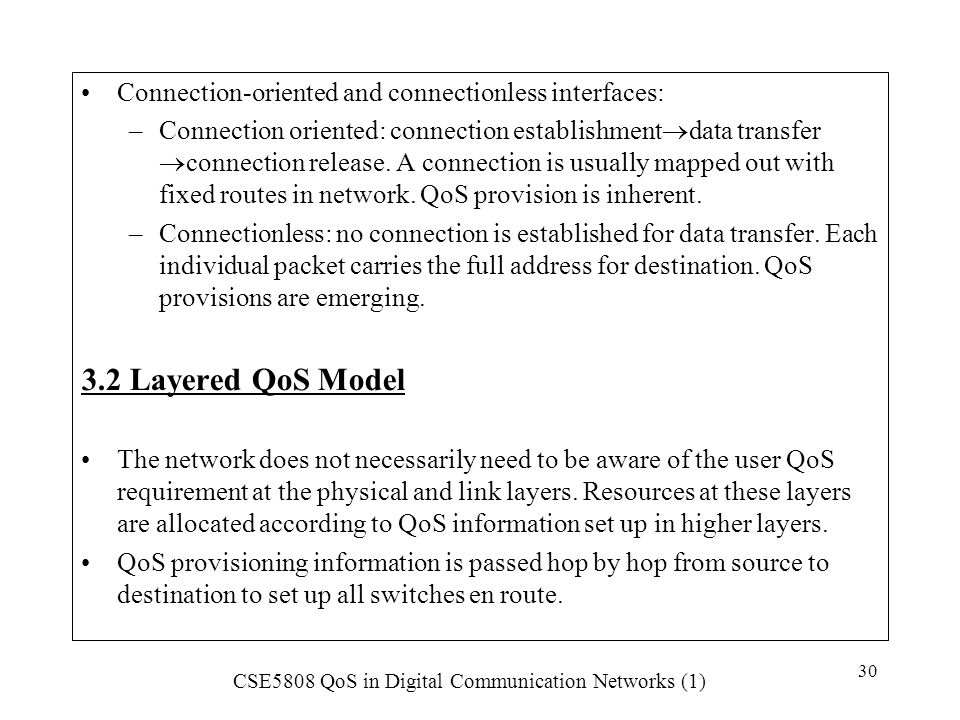 Connection-oriented and connectionless interfaces: