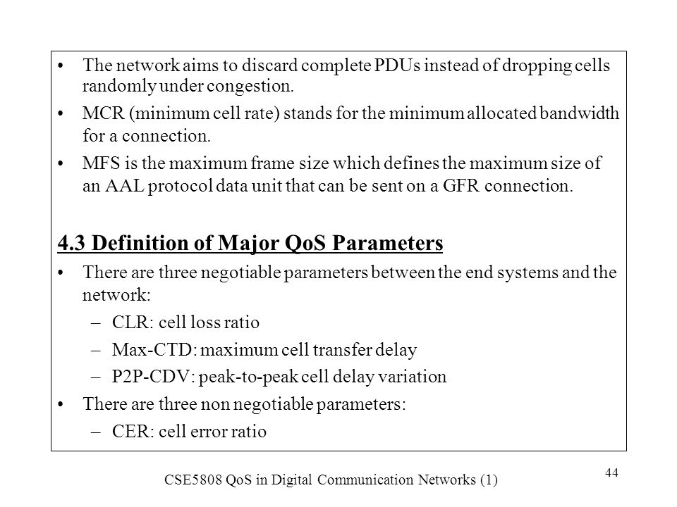 4.3 Definition of Major QoS Parameters