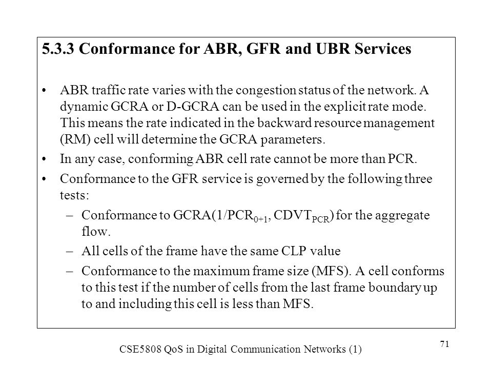 5.3.3 Conformance for ABR, GFR and UBR Services