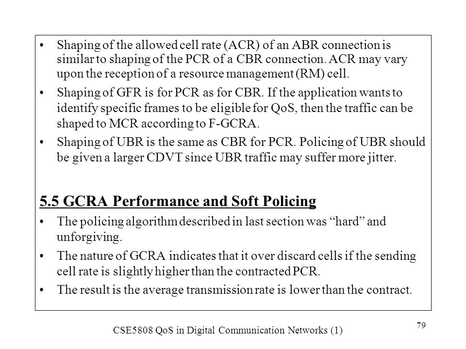 5.5 GCRA Performance and Soft Policing
