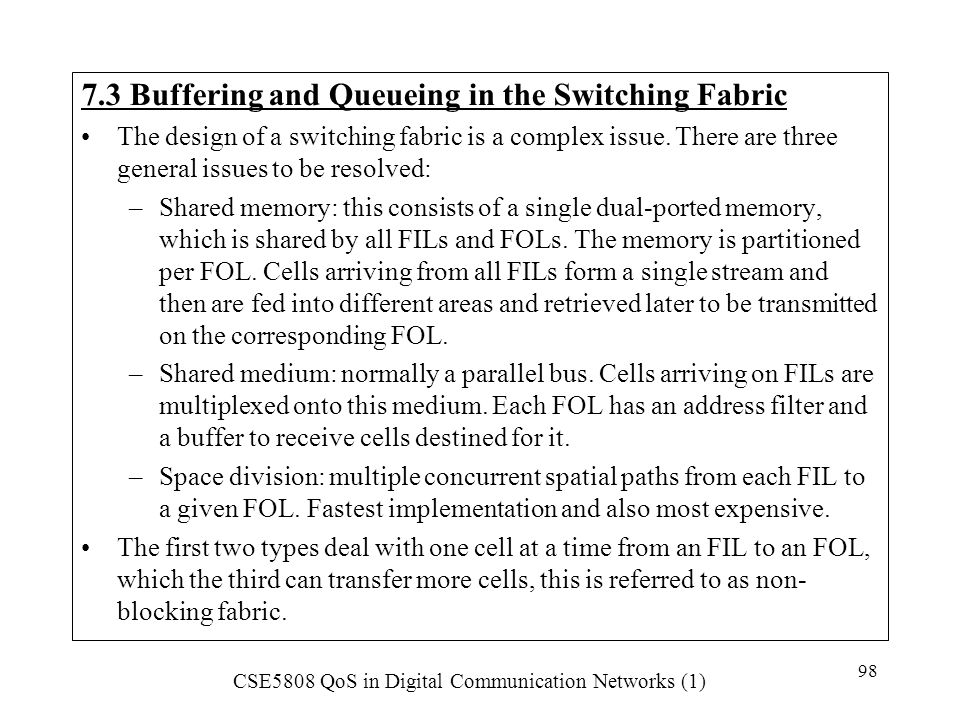 7.3 Buffering and Queueing in the Switching Fabric