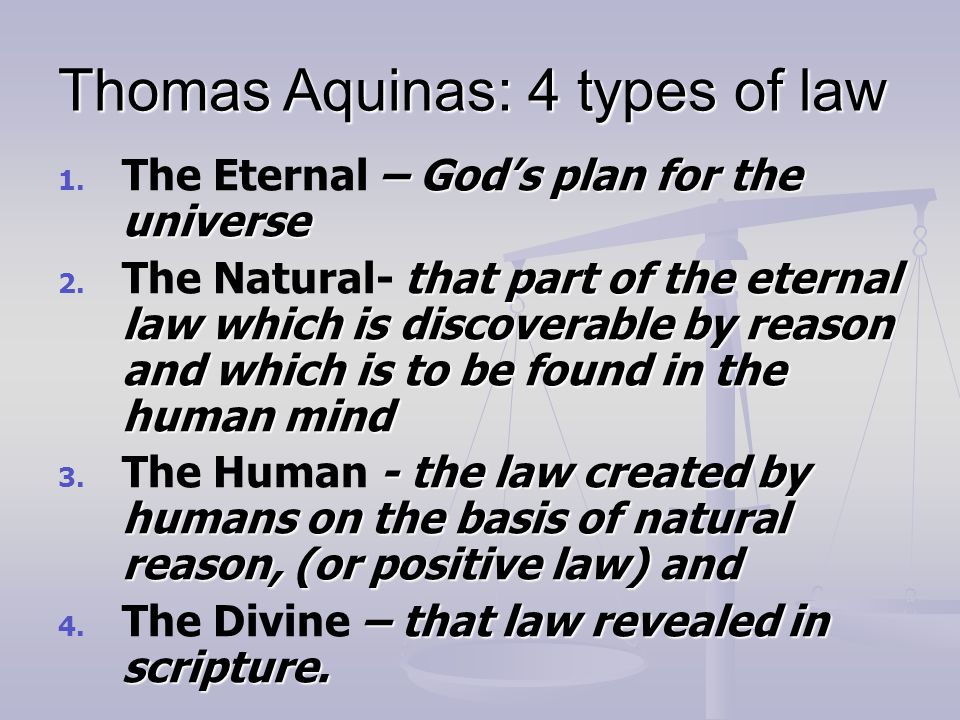Thomas Aquinas: 4 types of law