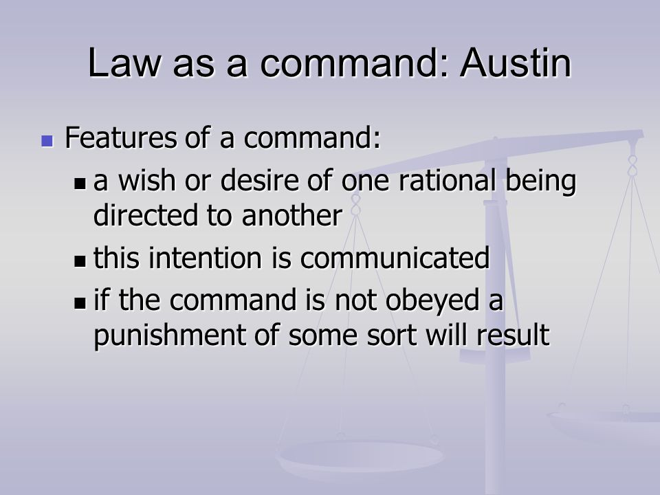 Law as a command: Austin