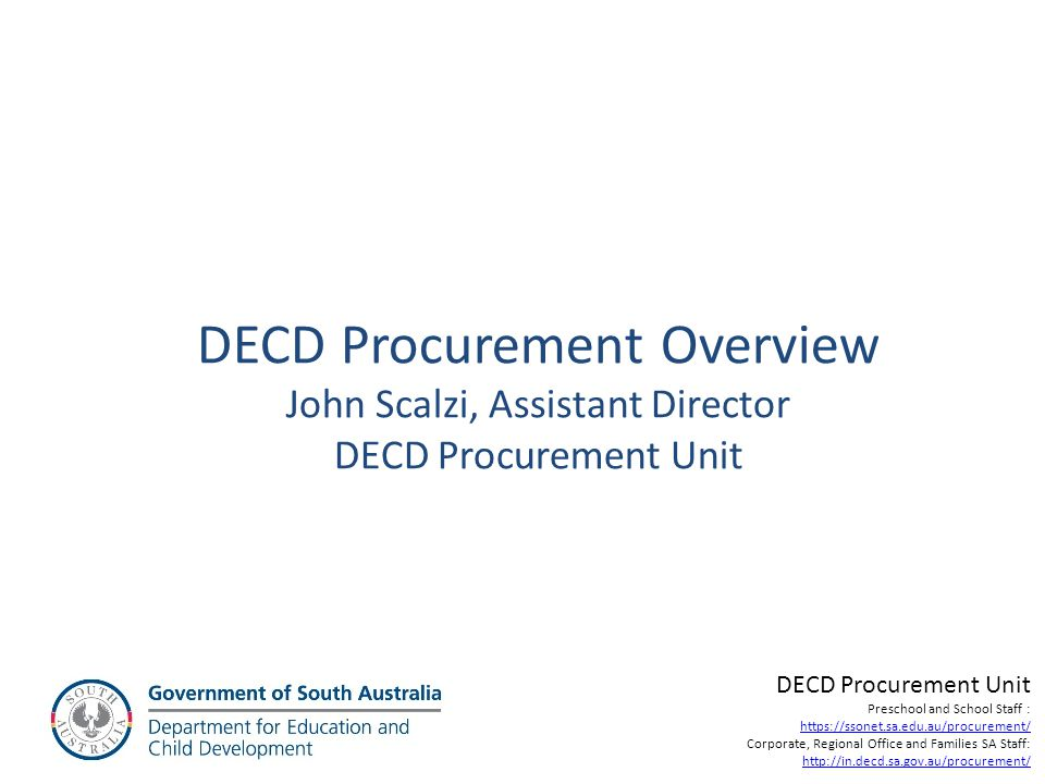 DECD Procurement Overview John Scalzi, Assistant Director DECD Procurement Unit