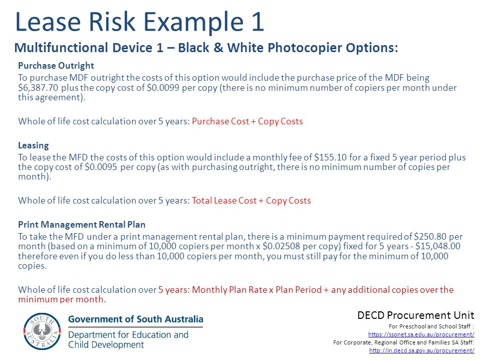 Lease Risk Example 1 Multifunctional Device 1 – Black & White Photocopier Options: