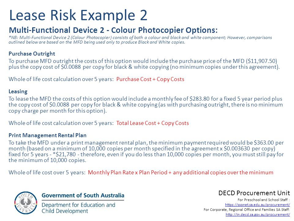 Lease Risk Example 2 Multi-Functional Device 2 - Colour Photocopier Options: