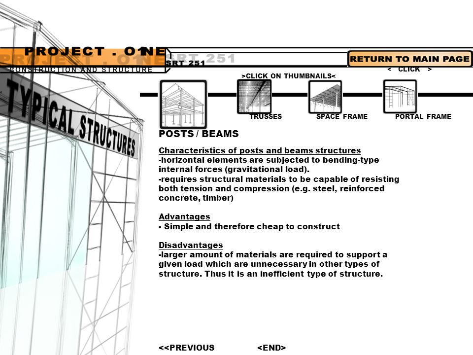 POSTS / BEAMS Characteristics of posts and beams structures