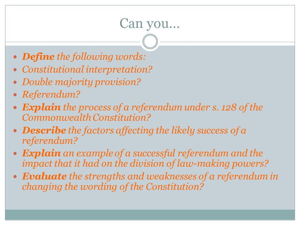 Can you… Define the following words: Constitutional interpretation