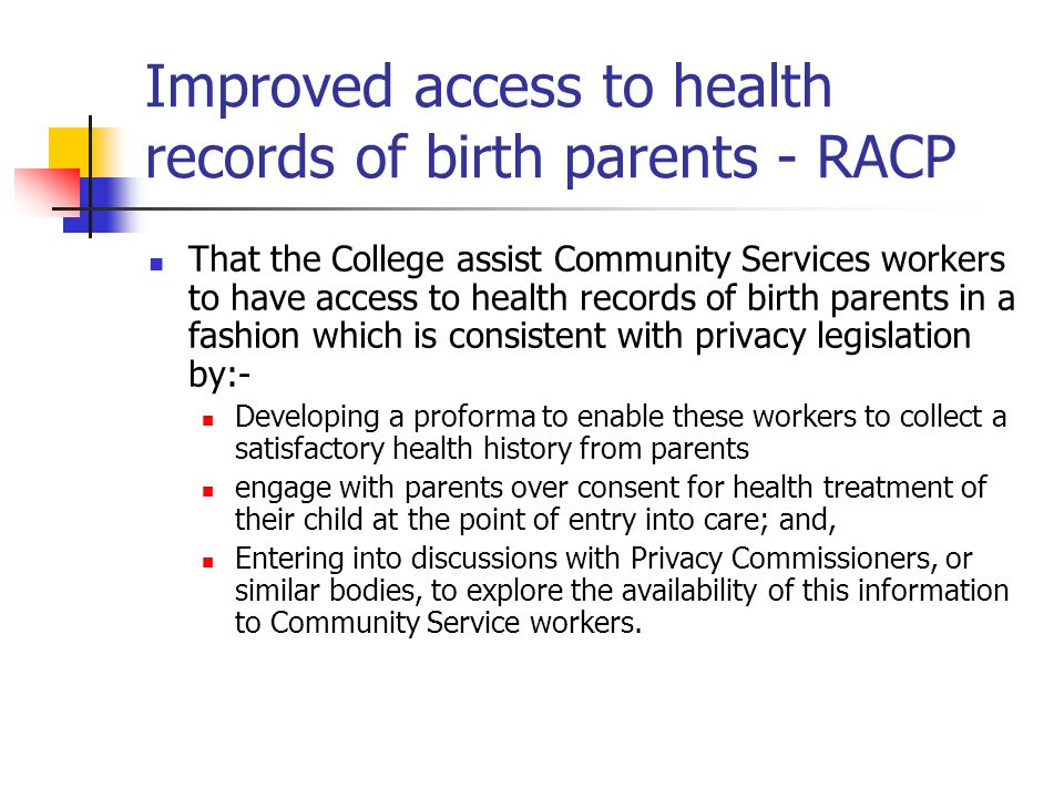 Improved access to health records of birth parents - RACP