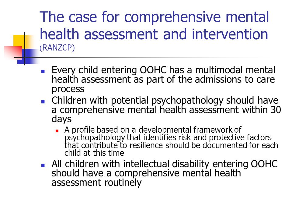 The case for comprehensive mental health assessment and intervention (RANZCP)