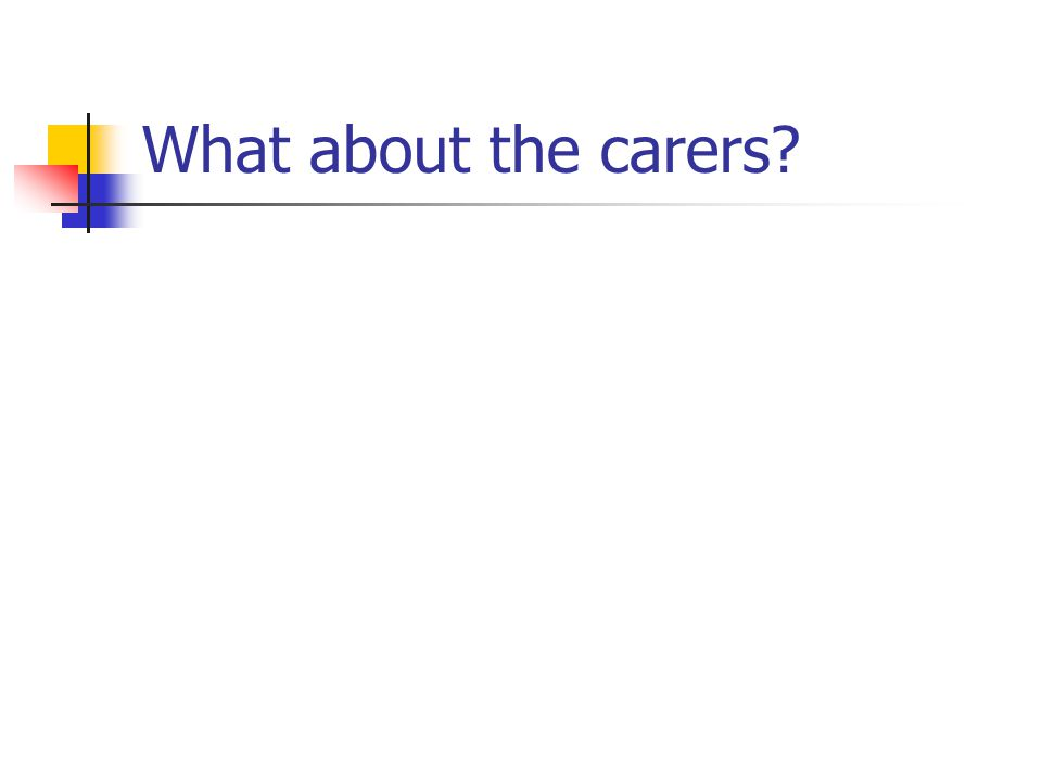 What about the carers