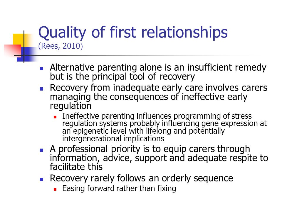 Quality of first relationships (Rees, 2010)