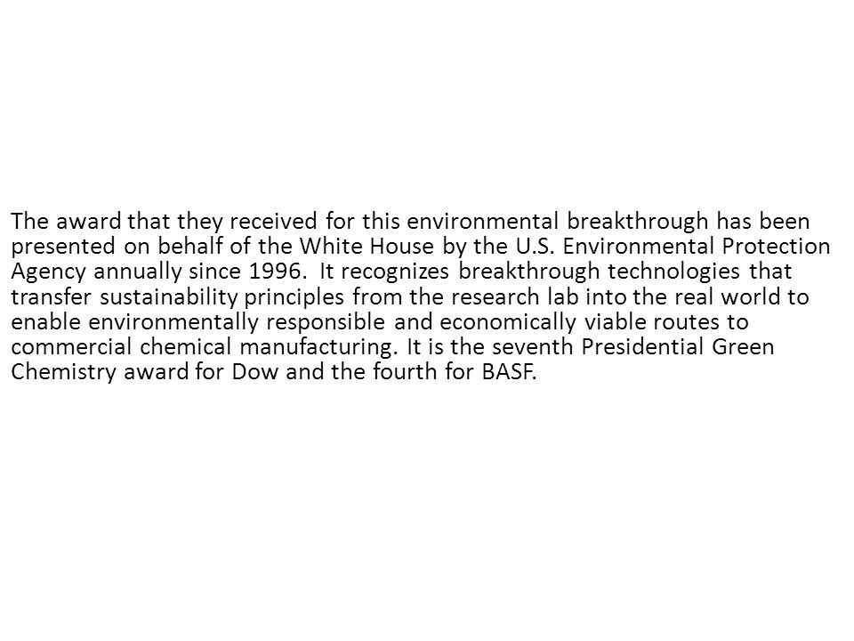 The award that they received for this environmental breakthrough has been presented on behalf of the White House by the U.S.