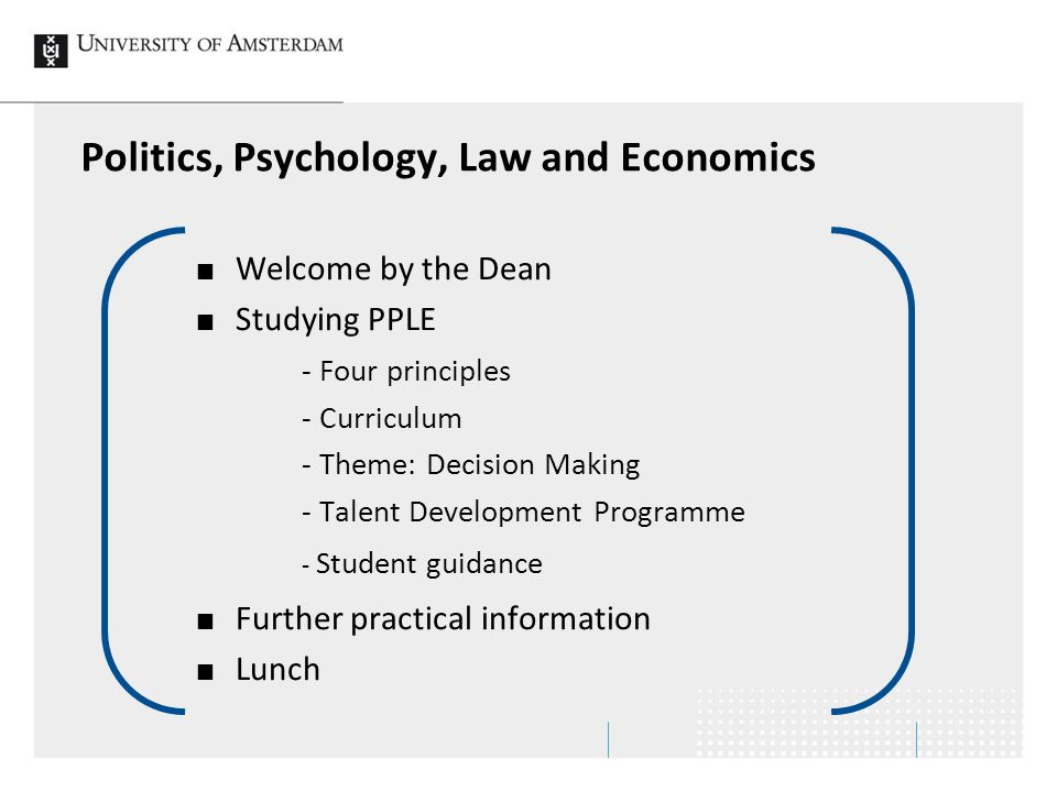 Politics, Psychology, Law and Economics