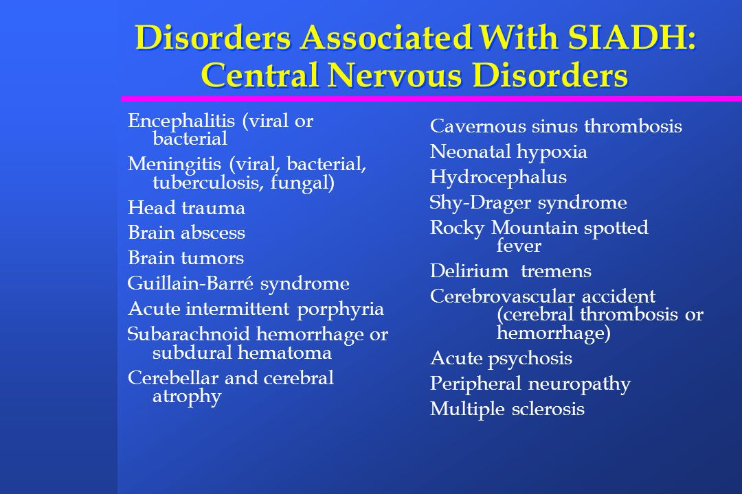 Disorders Associated With SIADH: Central Nervous Disorders