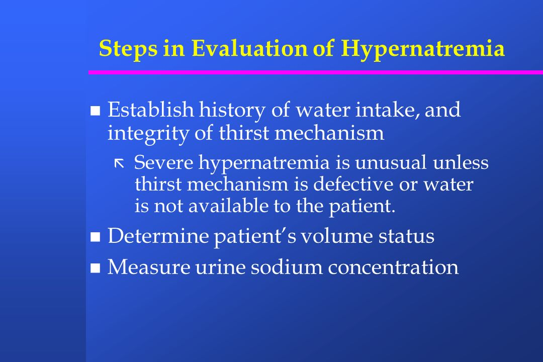 Steps in Evaluation of Hypernatremia
