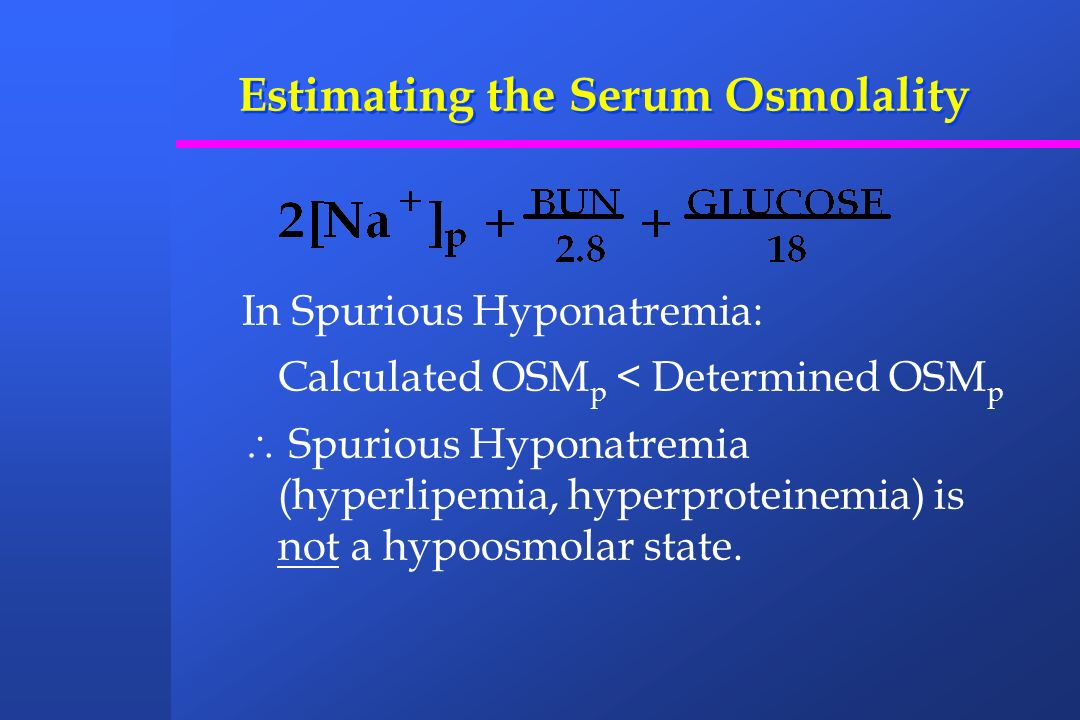 Estimating the Serum Osmolality