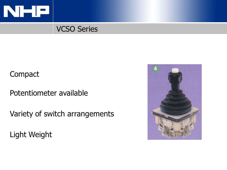 VCSO Series Compact Potentiometer available Variety of switch arrangements Light Weight
