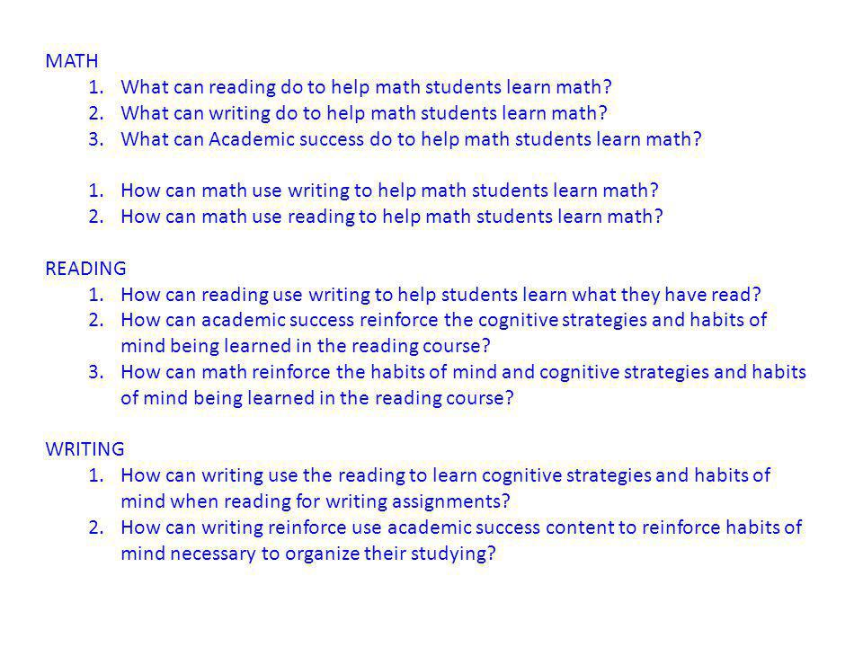 MATH What can reading do to help math students learn math What can writing do to help math students learn math