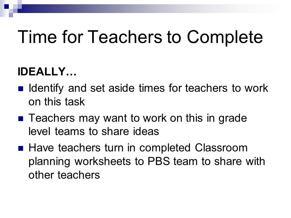 Time for Teachers to Complete