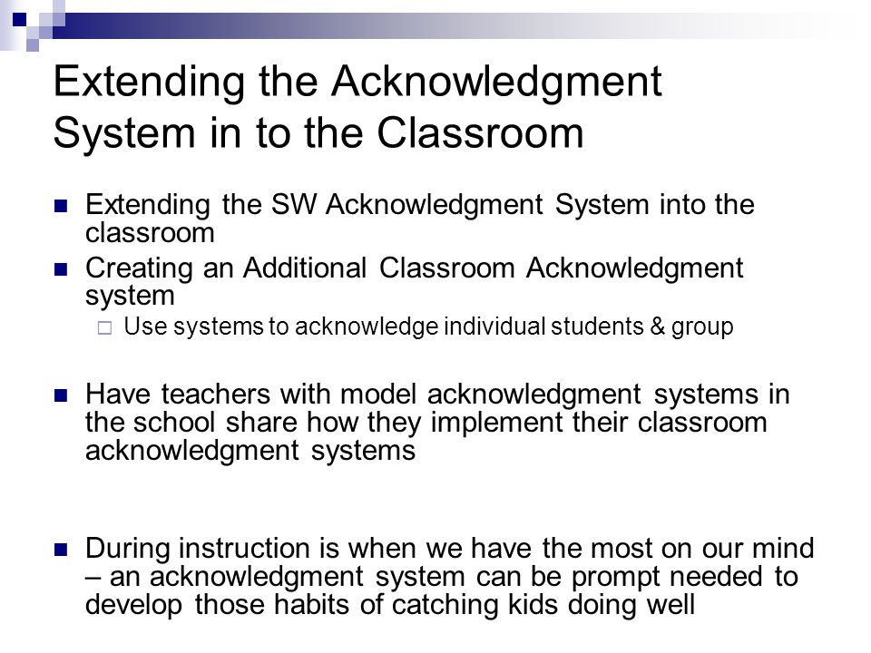 Extending the Acknowledgment System in to the Classroom