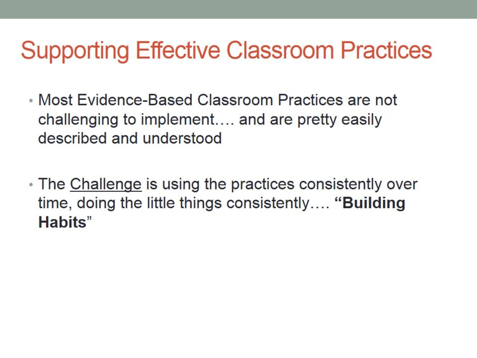 Supporting Effective Classroom Practices