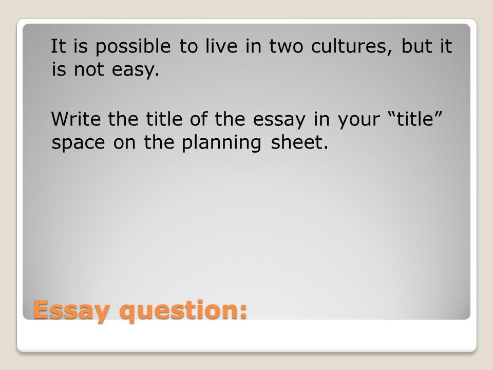 living between two cultures essay