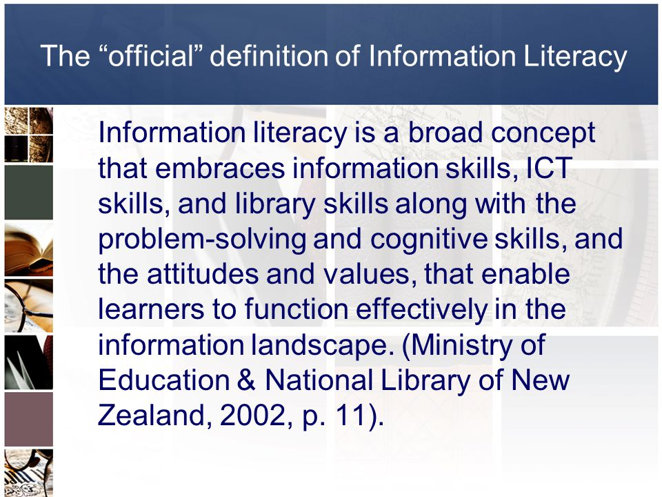 The official definition of Information Literacy