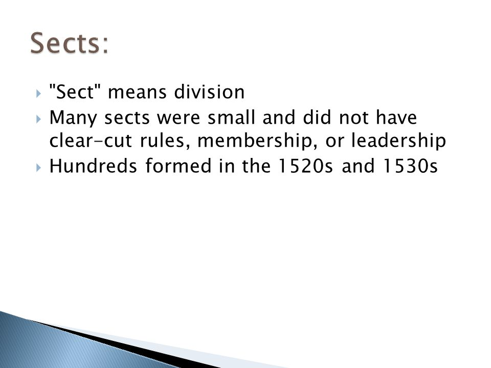 Sects: Sect means division
