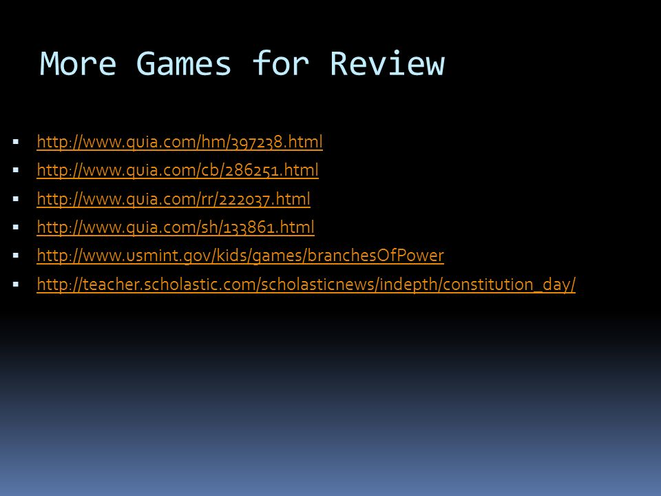More Games for Review http://www.quia.com/hm/397238.html