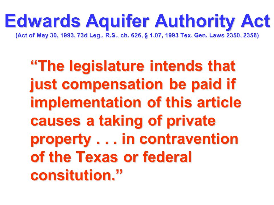 Edwards Aquifer Authority Act (Act of May 30, 1993, 73d Leg. , R. S