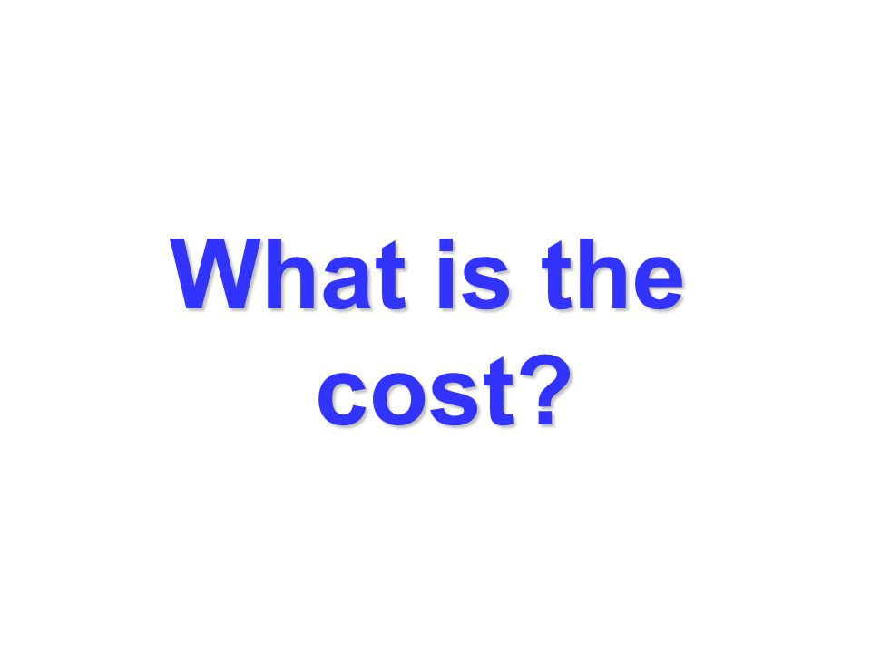 What is the cost