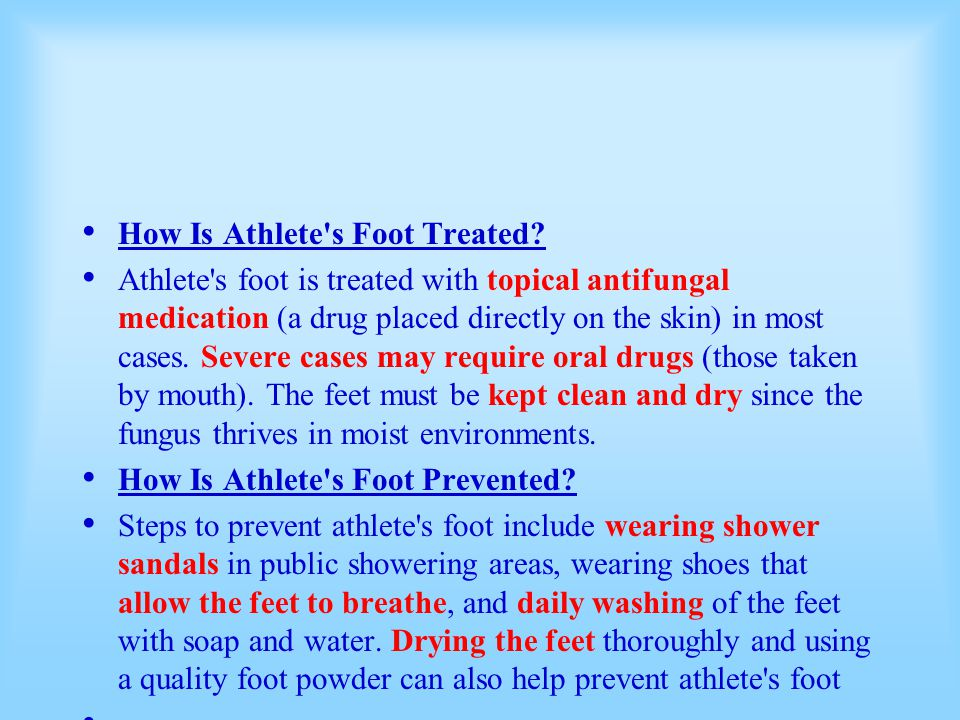 How Is Athlete s Foot Treated