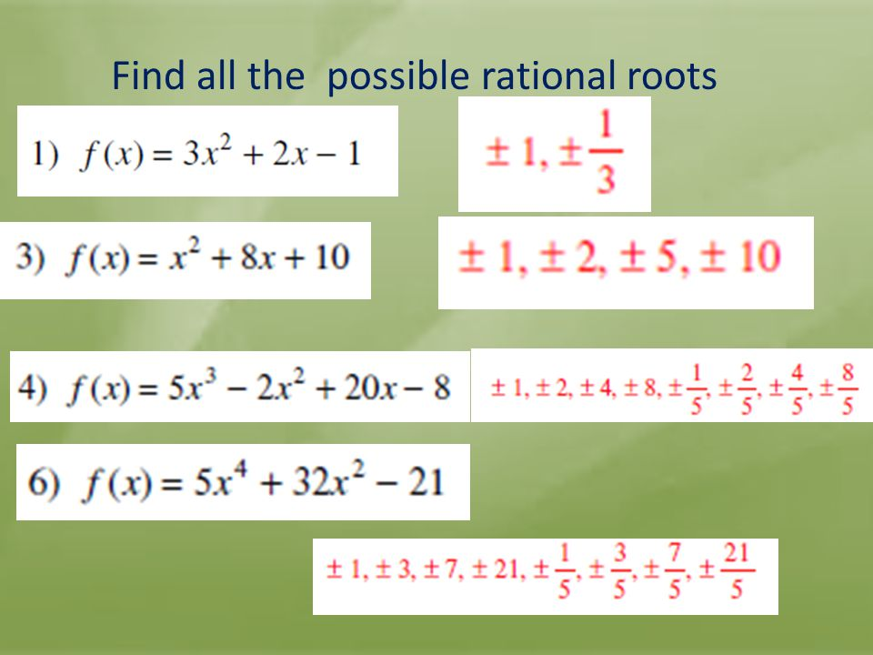 Find all the possible rational roots