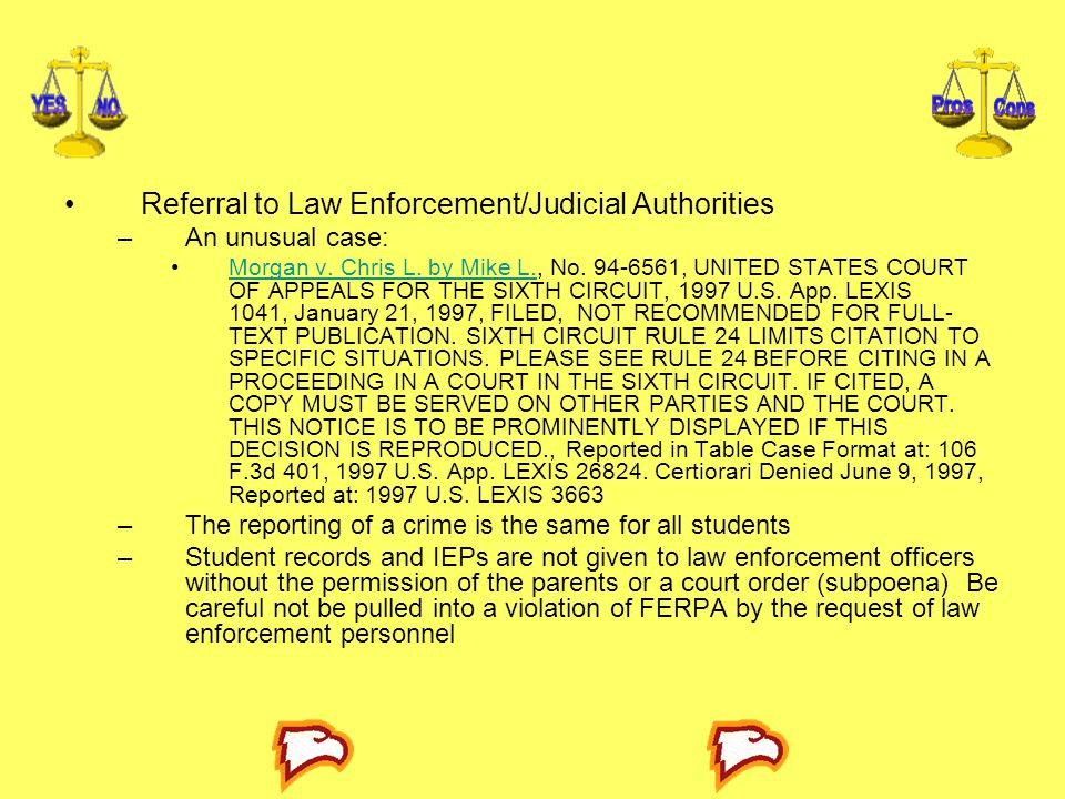 Referral to Law Enforcement/Judicial Authorities