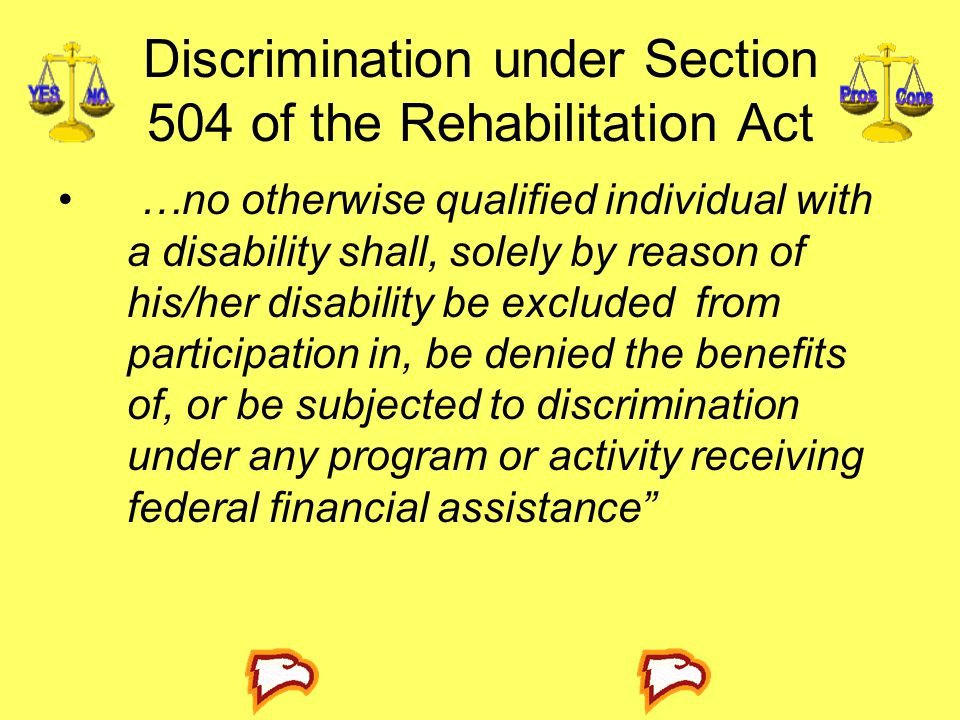 Discrimination under Section 504 of the Rehabilitation Act