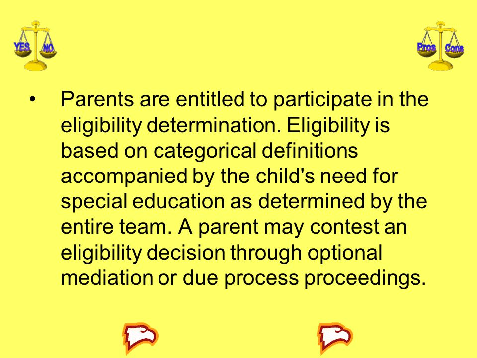 Parents are entitled to participate in the eligibility determination