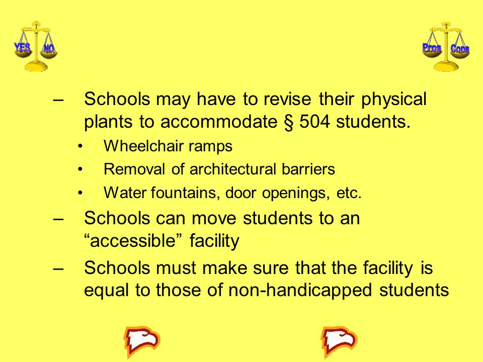 Schools can move students to an accessible facility
