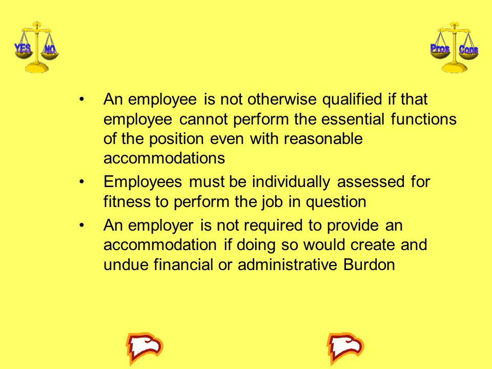 An employee is not otherwise qualified if that employee cannot perform the essential functions of the position even with reasonable accommodations